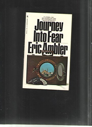 Journey Into Fear: Ambler, Eric