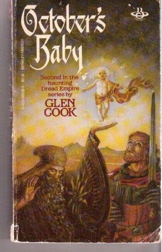 October's Baby (Dread Empire, Bk. 2): Glen Cook