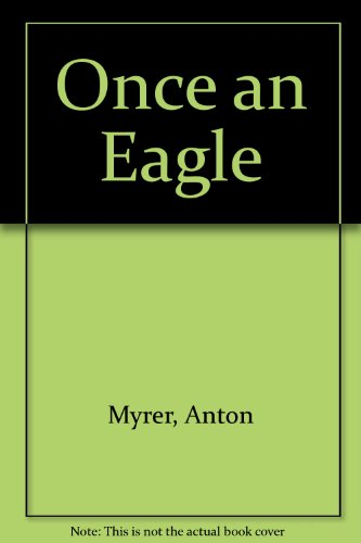 9780425065761: Once an Eagle