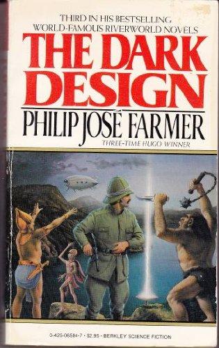 The Dark Design: Farmer, Philip Jose