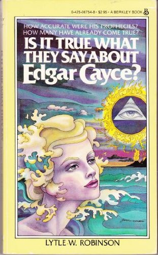 9780425067543: Is It True What They Say About Edgar Cayce?