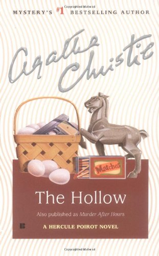 The Hollow (A Hercule Poirot Mystery): Christie, Agatha