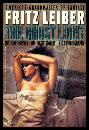 Ghost Light/the Tr (Masterworks of Science Fiction and Fantasy): Leiber, Fritz