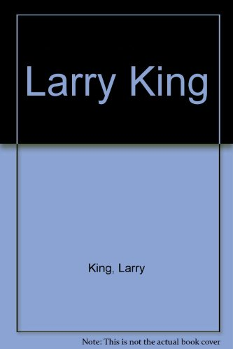 9780425068311: Larry King