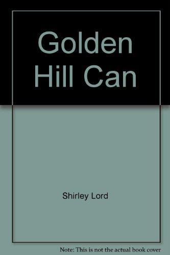 9780425070543: Golden Hill Can