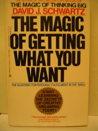 9780425070581: The Magic of Getting What You Want