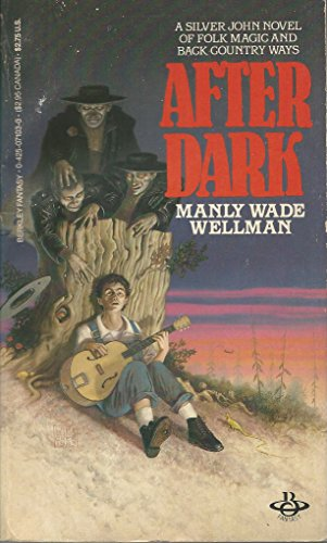After Dark: Wellman, Manly Wade
