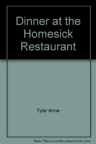 Dinner Homesick Rest: Tyler, Anne