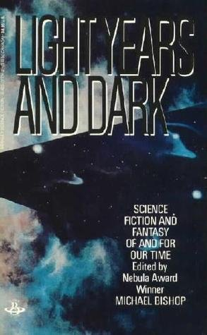 9780425072141: Light Years and Dark: Science fiction and fantasy of and for our time
