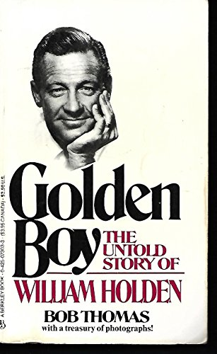 9780425073032: Golden Boy: The Untold Story of William Holden