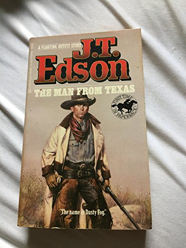 Man From Texas (Floating Outfit Story): Edson, J. T.