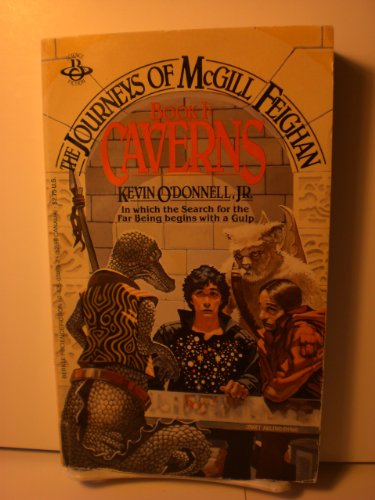 Caverns (The Journeys of Mcgill Feighan, No. 1): O'Donnell, Kevin