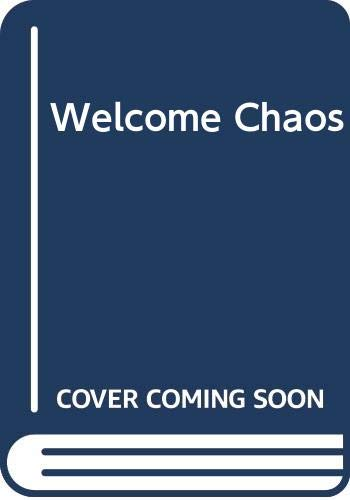9780425075852: Welcome Chaos
