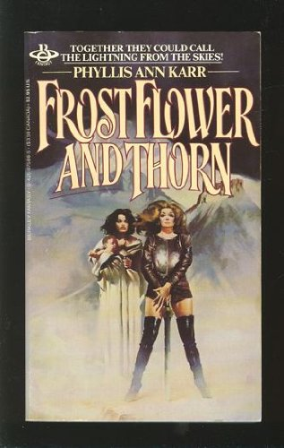 9780425075883: Frostflower And Thorn