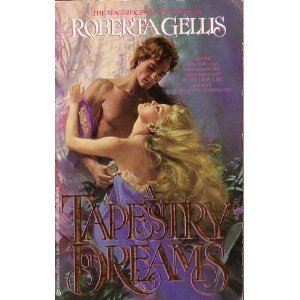 Tapestry Dreams Tr (Jernaeve Chronicles) (042507627X) by Roberta Gellis