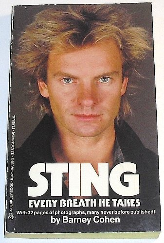 Sting: Every Breath He Takes: Barney Cohen