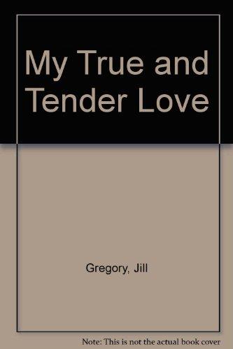 9780425076668: My True and Tender Love