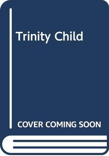 9780425077870: Trinity's Child
