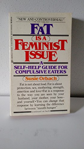 Fat Is Feminist Issue: Orbach, Susie
