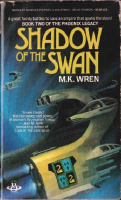 Shadow Of The Swan: Wren, M. K.