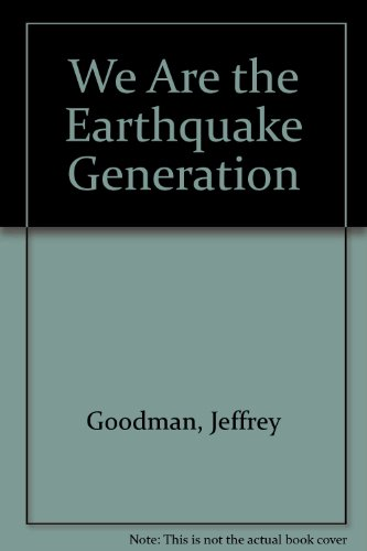 9780425079898: We Are Earthquake Gen