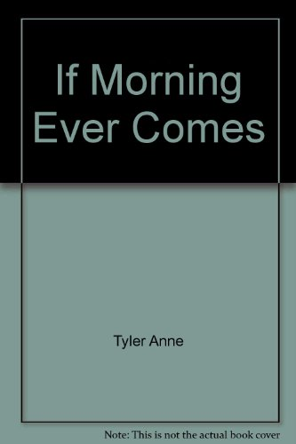 9780425080108: If Morning Ever Comes