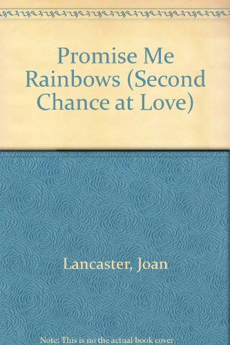 9780425080153: Promise Me Rainbows (Second Chance at Love)