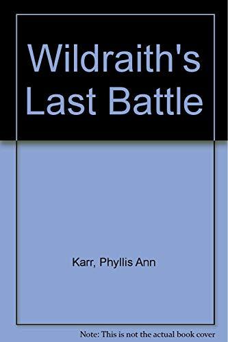 9780425080269: Wildraiths Last Battle