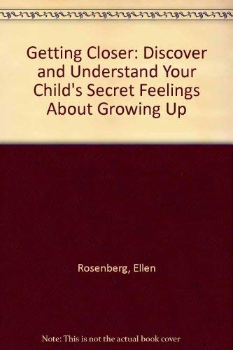 Getting Closer: Rosenberg, Ellen