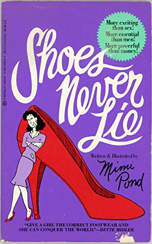 Shoes Never Lie: Pond, Mimi