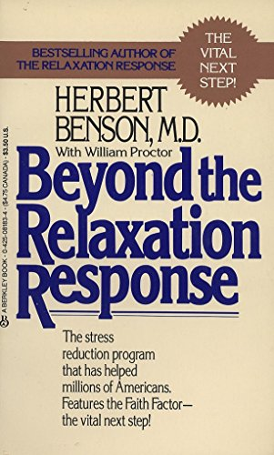 9780425081839: Beyond the Relaxation Response: How to Harness the Healing Power of Your Personal Beliefs