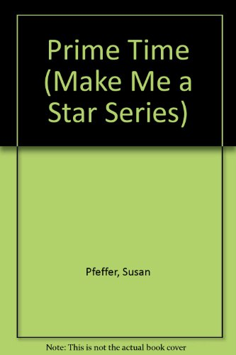 9780425084007: Prime Time (Make Me a Star Series)