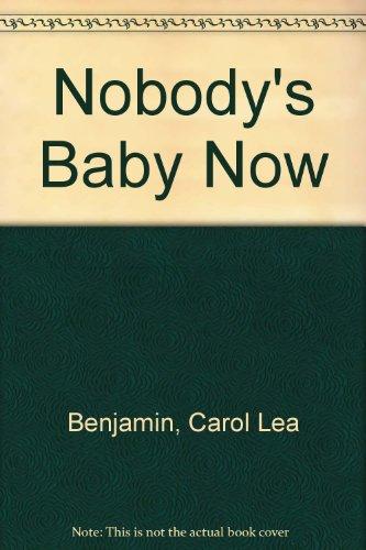 9780425084151: Nobody's Baby Now