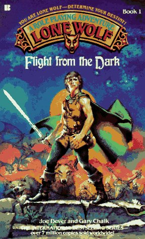 Flight from the Dark (Lone Wolf, Book 1): Dever, Joe, Chalk, Gary
