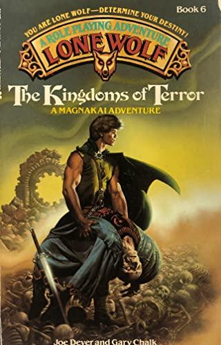 The Kingdoms of Terror (Lone Wolf, Book 6): Dever, Joe; Chalk, Gary