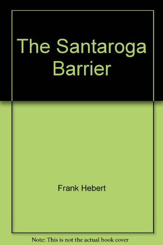 9780425084687: The Santaroga Barrier