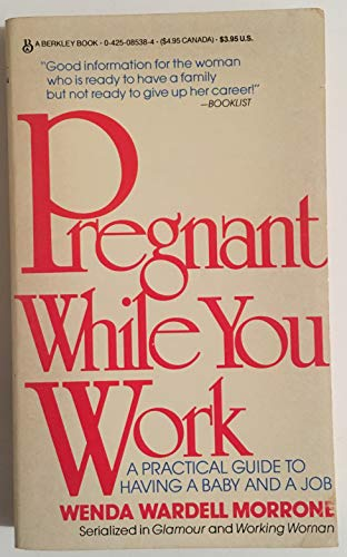 9780425085387: Pregnant While Work