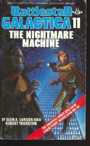 9780425086186: The Nightmare Machine: (Battlestar Galactica # 11)