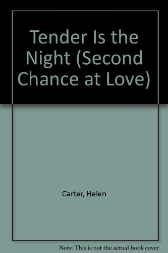 Tender Is the Night (Second Chance at Love) (9780425086759) by Helen Carter