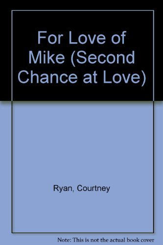 9780425086766: For Love of Mike (Second Chance at Love)