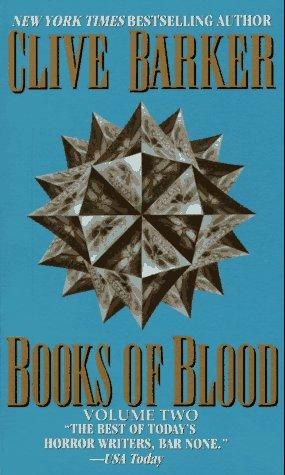 Books of Blood Volume 2: Barker, Clive