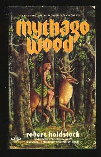 Mythago Wood: Holdstock, Robert
