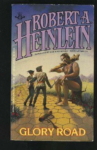 Glory Road: Heinlein, Robert A.