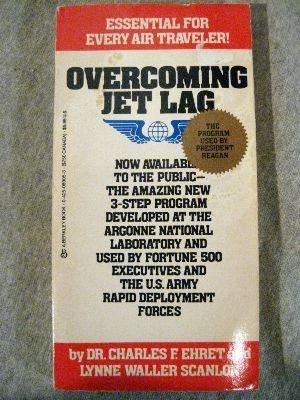 Overcoming Jet Lag: Charles F. Ehret