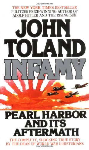 Infamy: pearl harbor and its aftermath (042509040X) by John Toland
