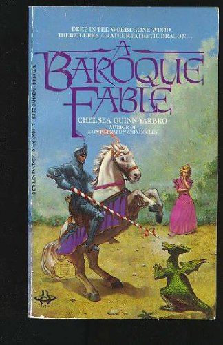 A Baroqu Fable (SIGNED): Yarbro, C.Q (Chelsea