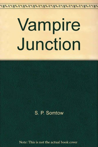 Vampire Junction (0425090914) by Somtow, S. P.