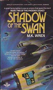 Shadow Of The Swan (Phoenix Legacy, Book 2) (0425090922) by M. K. Wren