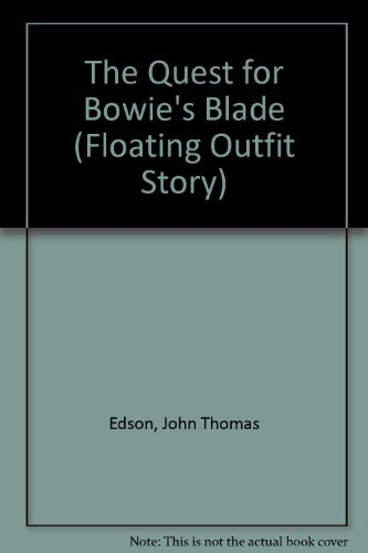 9780425091135: Quest Bowies Blade (Floating Outfit)