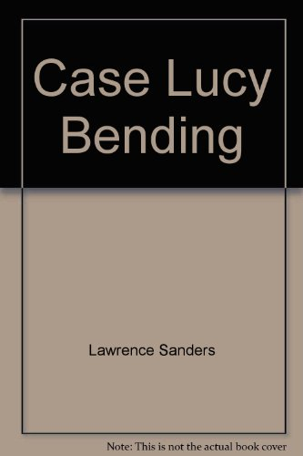 9780425091395: Case Lucy Bending